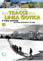 46254 - Paticchia-Boglione, V.-M. - Sulle tracce della Linea Gotica. Il fronte invernale dal Tirreno all'Adriatico in 18 tappe