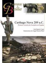 46266 - Lago-Garcia Pinto, J.I.-A. - Guerreros y Batallas 062: Carthago Nova 209 a.C. Primera victoria de Escipion en Espana