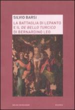 46280 - Barsi, S. - Battaglia di Lepanto e il De Bello Turcico (La)