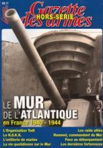 46281 - Braeuner, L. cur - Mur de l'Atlantique en France 1940-1944 - Gaz. des Armes HS 17 (Le)