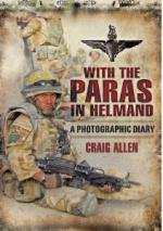 46335 - Allen, C. - With the Paras in Helmand. A Photographic Diary