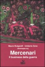 46341 - Bulgarelli-Zona, M.-U. - Mercenari. Il business della guerra