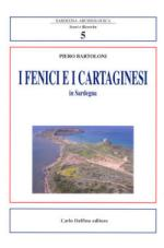 46362 - Bartoloni, P. - Fenici e i cartaginesi in Sardegna (I)