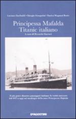 46390 - Garibaldi-Giorgerini-Magnani Bosio, L.-G.-E. - Principessa Mafalda il Titanic italiano