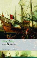 46399 - Marteilhe, J. - Galley Slave. Seafarers Voices 01
