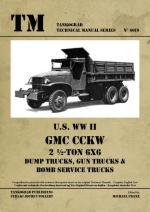 46404 - Franz, M. cur - Technical Manual 6019: US WW II GMC CCKW 2 1/2-Ton 6x6 Dump Trucks, Gun Trucks, Bomb Service Trucks