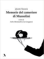 46415 - Navarra, Q. - Quinto Navarra. Memorie del cameriere di Mussolini