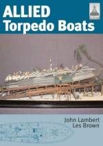 46416 - Lambert-Brown, J.-L. - Allied Torpedo Boats. Shipcraft Series Special