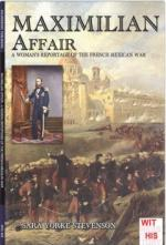 46459 - Yorke Stevenson, S. - Maximilian Affair. A woman reportage of the French-Mexican war