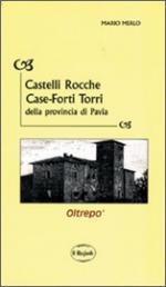 46470 - Merlo, M. - Castelli, rocche, case-forti, torri della provincia di Pavia 2 Voll