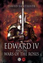 46501 - Santiuste, D. - Edward IV and the Wars of the Roses