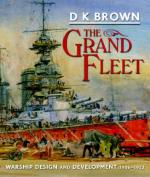 46515 - Brown, D.K. - Grand Fleet. Warship Design and Development 1906-1922 (The)