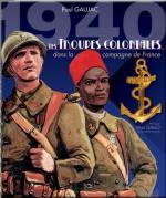 46516 - Gaujac, P. - 1940 Les Troupes Coloniales dans la Campagne de France