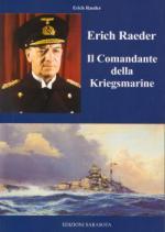 46523 - Raeder, E. - Erich Raeder. Il Comandante della Kriegsmarine