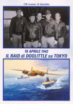 46524 - Lawson-Considine, T.W.-B. - 18 Aprile 1942. Il Raid di Doolittle su Tokyo