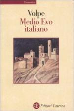 46532 - Volpe, G. - Medio Evo italiano