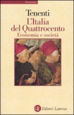 46533 - Tenenti, A. - Italia del Quattrocento. Economia e societa' (L')