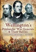 46561 - Heathcote, T.A. - Wellington's Peninsular War Generals and their Battles