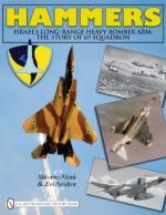 46609 - Aloni-Avidror, S.-Z. - Hammers. Israel's Long-Range Heavy Bomber Arm: The Story of 69 Squadron
