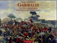 46627 - Mack Smith, D. - Garibaldi: una vita a piu' immagini