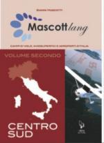 46647 - Mascotti, G. - Mascottlang Vol 2: centro-sud
