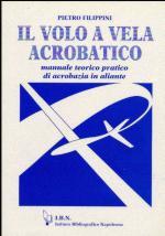 46657 - Filippini, P. - Volo a vela acrobatico (Il)