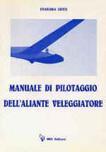46665 - Detti, M. - Manuale di pilotaggio dell'aliante veleggiatore