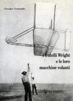 46671 - Ciampaglia, G. - Fratelli Wright e le loro macchine volanti (I)