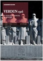 46675 - Gualtieri, A. - Verdun 1916. Il fuoco, il sangue, il dovere