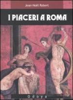 46684 - Robert, J.N. - Piaceri a Roma (I)