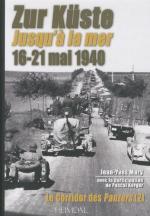 46693 - Mary-Kerger, J.Y.-P. - Corridor des Panzers 2: 'Zur Kueste' (Jusqu'a la mer) 16-21 mai 1940 (Le)