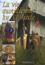 46694 - AAVV,  - Vie quotidienne au XIe siecle (La)