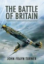 46704 - Turner, J.F. - Battle of Britain (The)