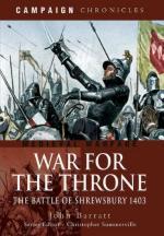 46710 - Barratt, J. - War for the Throne. The Battle of Shrewsbury 1403