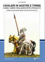 46719 - Cristini, L.S. - Cavalieri in giostre e tornei Vol 1