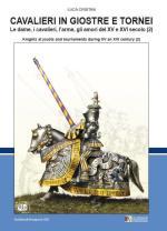 46720 - Cristini, L.S. - Cavalieri in giostre e tornei Vol 2