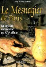 46723 - Dufaut, J.M. - Mesnagier de Paris. La cuisine medievale au XIVe Siecle (Le)