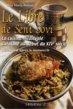 46725 - Dufaut, J.M. - Libre de Sent Sovi'. La cuisine medievale catalane au debut du XIVe siecle (Le)