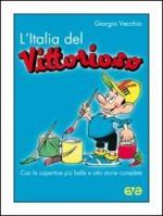 46748 - Vecchio, G. - Italia del 'Vittorioso' (L')