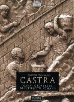 46750 - Cascarino, G. - Castra. Campi e fortezze dell'esercito romano