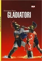 46755 - Nossov, K. - Gladiatori. Sangue e spettacolo nell'antica Roma