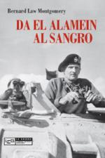 46756 - Montgomery, B.L. - Da El Alamein al Sangro