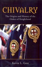 46780 - Gest, K. - Chivalry. The Origins and History of the Orders of Knighthood