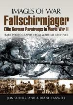 46788 - Sutherland-Canwell, J.-D. - Images of War. Fallschirmjaeger. Elite German Paratroops in WWII