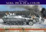 46793 - Trojca, W. - Sd.Kfz. 250 and 251 in Color