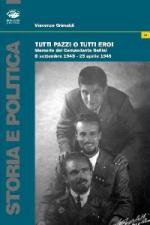 46799 - Grimaldi, V. - Tutti pazzi o tutti eroi