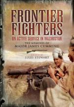 46816 - Stewart, J. cur - Frontier Fighters. On Active Service in Warziristan