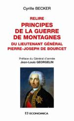 46827 - Becker, C. cur - Relire principes de la guerre de montagnes. Du Lieutenant General Pierre Joseph de Bourcet