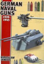 46836 - Skwiot, M. - German Naval Guns 1939-1945