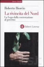 46902 - Biorcio, R. - Rivincita del Nord. La Lega dalla contestazione al governo (La)